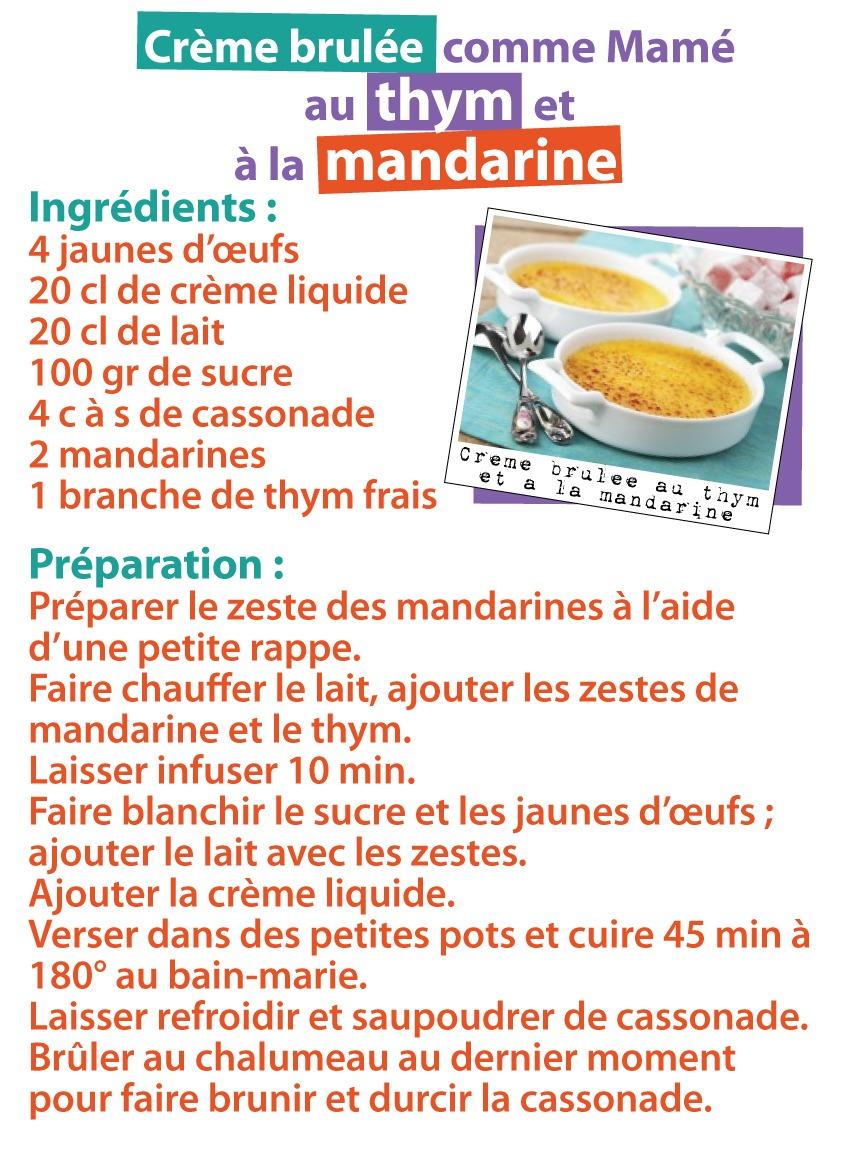 Recette de crème brulée au thym et à la mandarine