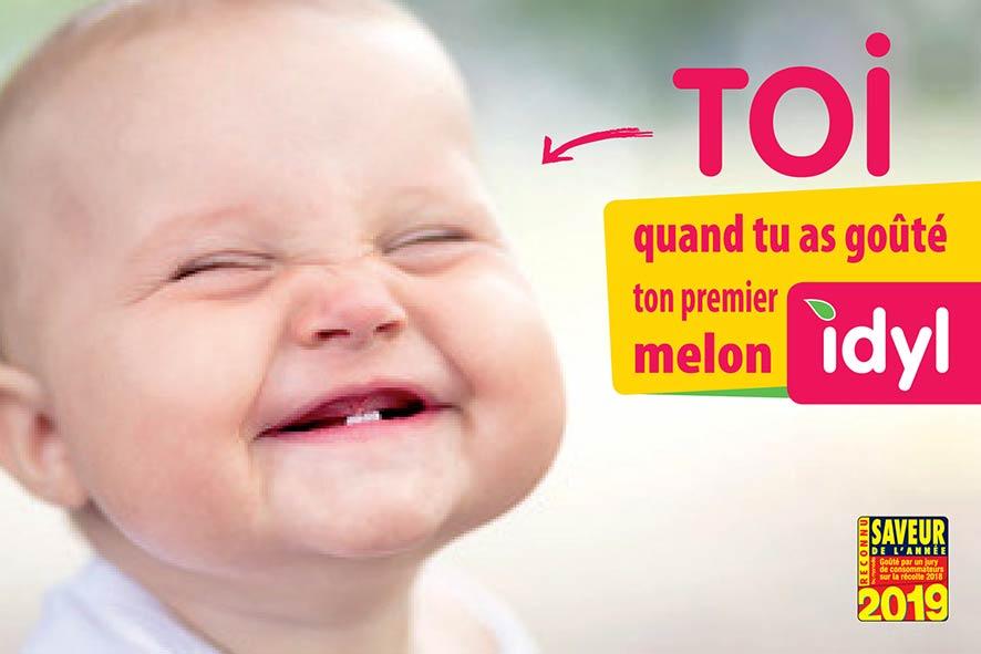 Publicité pour le melon Idyl avec un bébé qui sourit accueil